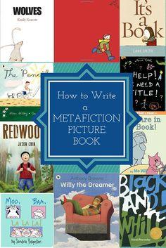 How to Write a MetaFiction Picture Book (scheduled via http://www.tailwindapp.com?utm_source=pinterest&utm_medium=twpin&utm_content=post103287471&utm_campaign=scheduler_attribution)