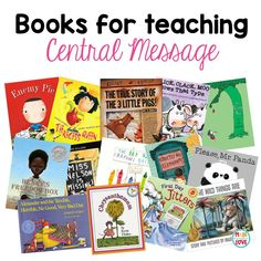 Books for teaching central message.