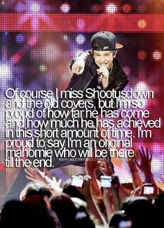 Austin Mahone❤ I'm so proud of him and how far he's gotten! I'll always be a Mahomie :)