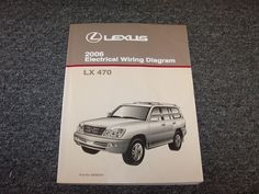 2006 Lexus Lx470 Suv Factory Original Electrical Wiring Diagram Manual 4 7l V8 Electrical Wiring Diagram Lexus Lx470 Electrical Wiring
