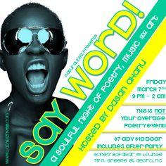 Say Word goes down 3.7.14 www.SayWord.Eventbrite.com  #Poetry #NaturalBeauty #NaturalzBiz #NeoNaturalz #LadyBizness
