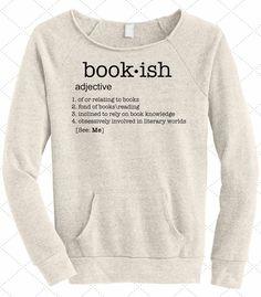 Bookish Sweatshirt // bookworm//booknerd// bibliophile// book