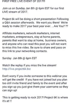 FIRST FREE LIVE EVENT OF 2017!!! http://live.project6k.biz  #project6k #lifestylechange #2getherwewin