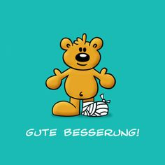 Grußkarte verschicken! Gout Remedies, Get Well Wishes, Get Well Soon, Woodland Party, Winnie The Pooh, Teddy Bear, Motivation, Sayings, Words