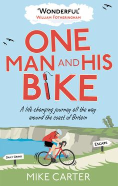 One Man and His Bike - Mike Carter
