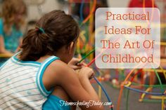 Homeschooling Today magazine | Practical ideas for the Art of Childhood