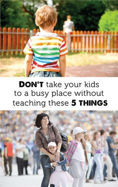 5 things to teach if you get separated from the child. 6 one is taking photo when starting outing so you know what they are wearing.
