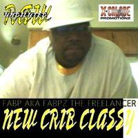 NEW CRIB CLASSY - FABP AKA FABPZ THE FREELANCER by Flippin' Gothic Muzic Station on SoundCloud