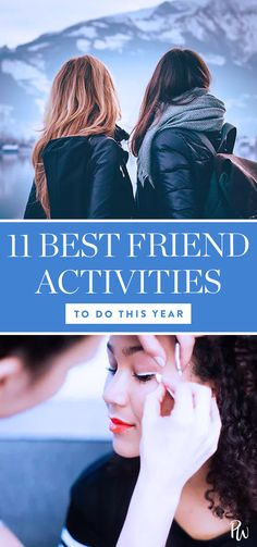 11 Things to Do with Your Best Friend This Year #bestfriend #bucketlist #activitieslist #activitiesguide