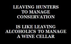 Message - Conservation leaving hunters to