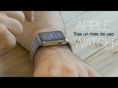 Apple Watch, análisis tras un mes de uso