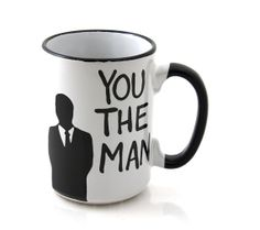 Hey, I found this really awesome Etsy listing at http://www.etsy.com/listing/63989009/dad-you-the-man-mug-gift-for-him