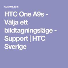 HTC One - Välja ett bildtagningsläge - Support Htc One