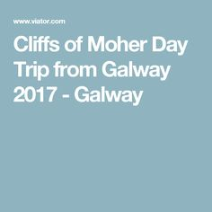 Cliffs of Moher Day Trip from Galway 2017 - Galway