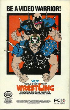 Full-page advertisement for the World Championship Wrestling video game for Nintendo. This is an actual ad page from an actual magazine, not Wrestling Games, Wrestling Posters, Wrestling Videos, Kids Mma, World Championship Wrestling, The Road Warriors, Justice Society Of America, Adventures Of Superman, Retro Videos