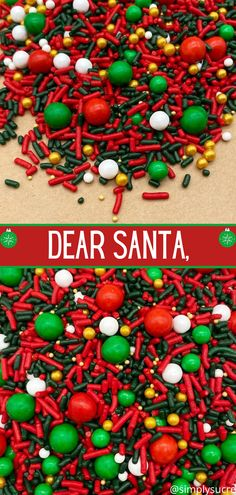 "The ""Dear Santa"" mix is a beautiful blend of classic Christmas colors with a sparkle of gold! #christmassprinkles #santaclaus #dearsanta #christmascake #christmascupcakes #simplysucre #simplysucresprinkles christmas deasert christmas desssert christmas desseets christmas iseas christmas trear christmas fiod christmas idead christmas dssert christmas love christmas decoations christmas dessett christmas cookjes"