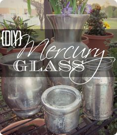 {DiY} Mercury Glass--awesome step-by-step tutorial for making your own mercury glass out of any glass container!  Who knew it was so easy?!