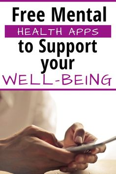 Download to unload. There is a range of tried and tested free mental health apps that can provide much-needed support for looking after our mental health.