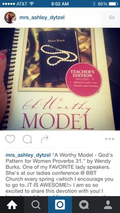 """""""A Worthy Model - God's Pattern for Women Proverbs 31."""" by Wendy Burks. One of my FAVORITE lady speakers. She's at our ladies conference @ BBT Church every spring <which I encourage you to go to..IT IS AWESOME!> I am so so excited to share this devotion with you! I know I need it....and I'm sure someone else does too. Anyone who is trying to grow as a woman in Christ, a wife in Christ, a mom in Christ, a sister/friend in Christ etc. This is going to be a great read! ➕"""