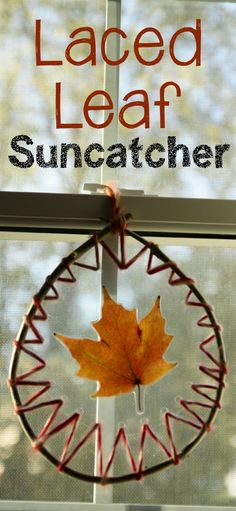 Laced Leaf Suncatcher: Such a beautiful natural craft and display for preschoolers to make!