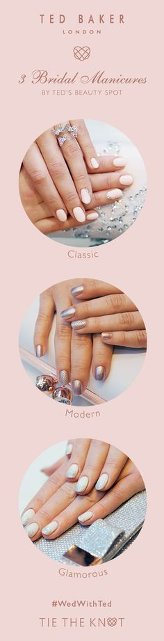 & Veils: Ted's Bridal Manicures 3 Bridal Manicures by Ted's Beauty Spot. Classic, modern or romantic? Find a mani to suit your bridal Bridal Manicures by Ted's Beauty Spot. Classic, modern or romantic? Find a mani to suit your bridal style. Ted Baker Fashion, Bridal Nail Art, Cat Tie, Tie The Knots, Bridal Boutique, Bridal Style, Dream Wedding, Wedding Inspiration, Wedding Rings