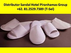 Grosir Sandal Hotel Murah,Jual Sandal Hotel Murah di Jakarta,Grosir Sandal Hotel Murah di Bandung,Jual Sandal Hotel Murah di surabaya  Kami adalah Supplier amenities hotel  Hubungi Customer Service Representatif kami : (Call / SMS / WhatsApp) :  +62-81.2529.7389 (Simpati) Alamat : JL. Piranha Atas V / 01, Tunjung Sekar, Malang Telp Kantor : 0341 - 547.5454 Email : Silvi_eko@yahoo.co.id Website : www.piranhamasgroup.com Upload By : L.A. Mahendra