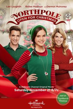 Its a Wonderful Movie - Your Guide to Family Movies on TV: This Christmas 2015 on the Hallmark Channel: Bailee Madison returns in 'NORTHPOLE Open for Christmas' with Lori Loughlin & Dermot Mulroney! Hallmark Christmas Movie Schedule, Best Hallmark Christmas Movies, Family Christmas Movies, Family Movies, Christmas 2015, Christmas Poster, Merry Christmas, Family Tv, Christmas Ideas