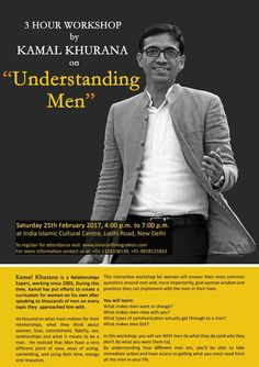3 Hour Workshop by Kamal Khurana on Understanding Men :http://www.khbuzz.com/events/3-hour-workshop-kamal-khurana-understanding-men/