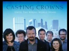 Casting Crowns one of my favorite christian music groups. There are many uplifting songs and still so many more to come. Gospel Music, Music Lyrics, My Music, Jesus Music, Music Clips, Christian Music Artists, Christian Singers, Christian Artist, Christian Quotes