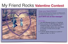 My Friend Rocks - Valentine Contest!  Enter your friend & you both may win a massage!