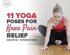 Remedies For Knee Joint Pain 11 Yoga Poses For Knee Pain Relief (Soothe Strengthen) - Try these soothing yoga poses to strengthen your knees and melt away pain. Stretches For Knees, Yoga For Knees, Runners Knee Stretches, Knee Strengthening Exercises, Yoga Exercises, Ab Workouts, Butt Workout, Workout Videos, Yoga Régénérateur