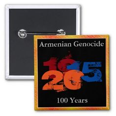 Armenian Genocide Button #ArmenianGenocide Visit www.zazzle.com/monstervox for more Armenian Genocide products