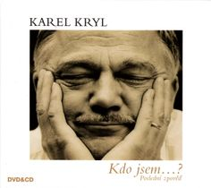 Album zpěváka Karel Kryl - Kdo jsem...? na CD a DVD 2012