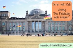 Visiting Berlin's Reichstag with children. Lots of photos and info on visiting the famous building in Berlin #travel #germany #family