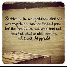 Heartbreaking  So many times I look back and say this is true.