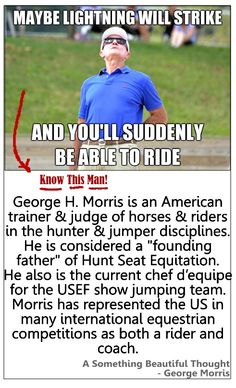The great George H. Morris is considered one of the most influential riders & trainers in the equestrian sport. #george_morris, #george_morris_training, #equine_equine http://www.equestriancoach.com/content/george-morris-biography