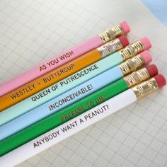 Princess Bride pencils! This is two levels of awesome. First: c'mon they're Princess Bride pencils. Second: they are embossed pencils. Anyone else get these from teachers every Christmas??