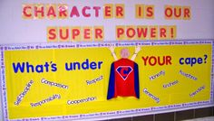 Bulletin Board - Superhero theme about character Counselor Bulletin Boards, Superhero Bulletin Boards, School Bulletin Boards, Character Bulletin Boards, Superhero School Theme, Superhero Rules, School Wide Themes, School Ideas, Character Education