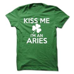 KISS ME IM AN ARIES - #gift basket #cool gift. BUY NOW => https://www.sunfrog.com/Names/KISS-ME-IM-AN-ARIES.html?68278