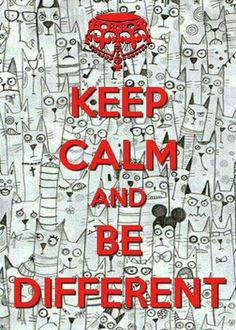 Keep calm and be diferent Keep Calm Posters, Keep Calm Quotes, Quotes To Live By, Life Quotes, Wisdom Quotes, Quotes Quotes, Keep Calm Wallpaper, Office Wallpaper, Galaxy Wallpaper