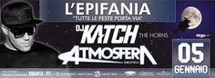 5 Gennaio 2017 | Atmosfera Discoteca L'Epifania • Special Guest: DJ KATCH  • Il party dell'Epifania, che tutte le feste porta via, avrà come ospite speciale DJ Katch! Dopo il successo di 'The Horns', tormentone del 2016, il celebre dj tedesco presenterà, in esclusiva nazionale, il nuovo singolo 'Lights Out'.   Due Aree Musicali ■ MAIN ROOM  ■ DEEP HOUSE   • PREVENDITA: 8,00 € • BOTTEGHINO: 13,00 €  Info: 340.3778541 Mirko | 327.3563692 Manuel  • Blanco Privèe 25,00 € Uomo / Donna Con…