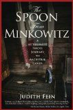 Book Cover: Spoon from Minkowitz by Judith Fein Reviewed at A Traveler's Library