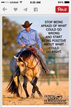 Clinton Anderson is a clinician, horse trainer and competitor. He's dedicated his life to helping others realize their horsemanship dreams and keeping them inspired to achieve their goals. The Downunder Horsemanship method of horse training is based on Rodeo Quotes, Cowboy Quotes, Equestrian Quotes, Cowgirl Quote, Hunting Quotes, Equestrian Problems, Equine Quotes, Horse Sayings, Clinton Anderson