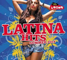 Latina Hits Summer 2014 - Les 40 Tubes les plus chauds ! https://itunes.apple.com/album/latina-hits-summer-2014/id892727833  #LeeMashup #TapoRaya #PapiSanchez #MaitreGims #WillyDenzey #LaHarissa #DjSnake #LilJon #LogobiGt #Aventura #Corneille #LazaMorgan #Latin