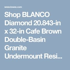 Shop BLANCO Diamond 20.843-in x 32-in Cafe Brown Double-Basin Granite Undermount Residential Kitchen Sink at Lowes.com