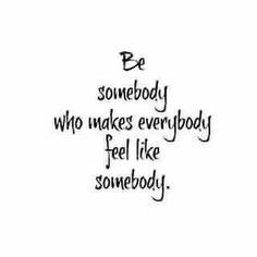 """""""Somebody"""""""