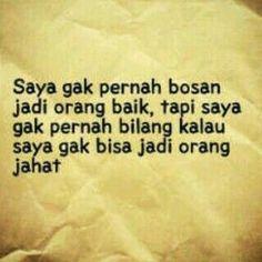 New quotes indonesia motivasi hidup ideas Quotes Sahabat, Quotes Lucu, Short Quotes, Smile Quotes, Lyric Quotes, Happy Quotes, True Quotes, Funny Quotes, Qoutes