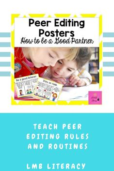These eight posters teach students how to cooperate in with peers to successfully edit, revise, and share. Hang these in your room as reminders of how to make the best use of pair sharing time.