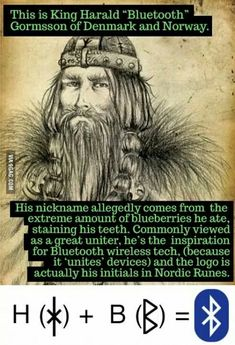 Harald Bluetooth - one of my many X great grandfathers.