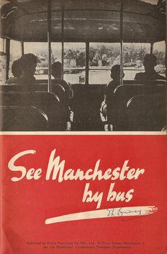 see manchester by bus Manchester England, Railway Posters, Joy Division, Grand Tour, Vintage Travel Posters, Perception, Historical Photos, Family History, Beautiful World